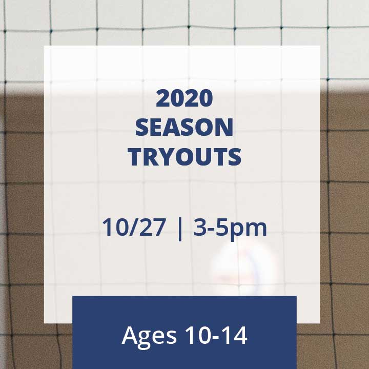 2020 Season Tryouts for ages 10-14