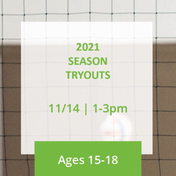 2021 Season Tryouts Ages 15-18