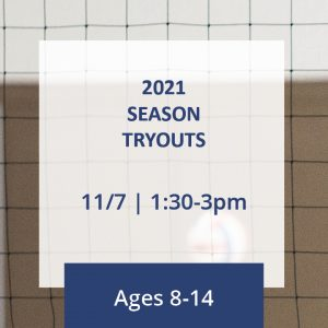 2021 Season Tryouts Ages 8-14